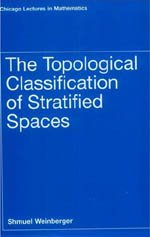 9780226885667: The Topological Classification of Stratified Spaces (Chicago Lectures in Mathematics)