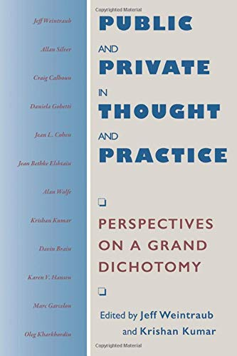 9780226886244: Public and Private in Thought and Practice: Perspectives on a Grand Dichotomy (Morality and Society Series)