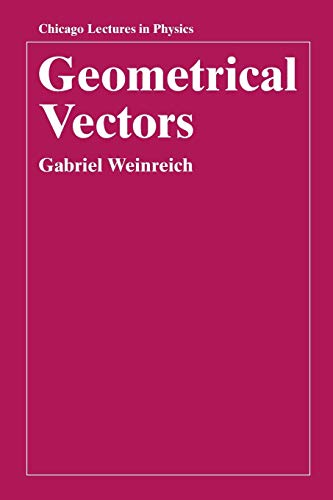 9780226890487: Geometrical Vectors (Chicago Lectures in Physics)