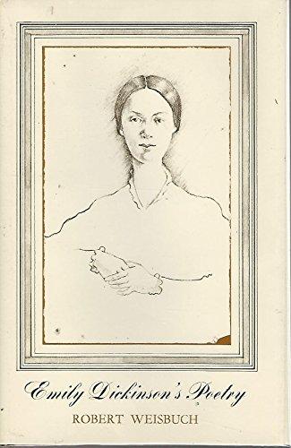 Emily Dickinson's Poetry: Robert Weisbuch
