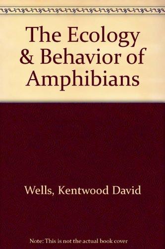 9780226893358: Ecology and Behavior of Amphibians