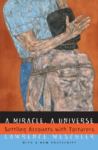 9780226893945: A Miracle, A Universe: Settling Accounts with Torturers