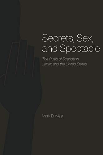 9780226894089: Secrets, Sex, and Spectacle: The Rules of Scandal in Japan and the United States