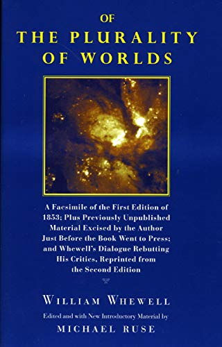 9780226894362: Of the Plurality of Worlds: A Facsimile of the First Edition of 1853; Plus Previously Unpublished Material Excised by the Author Just Before the B