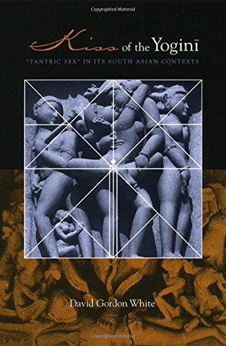 9780226894836: Kiss of the Yogini: Tantric Sex in Its South Asian Contexts