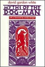 9780226895086: Myths of the Dog-Man