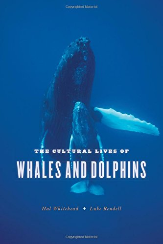 9780226895314: CULTURAL LIVES OF WHALES & DOL