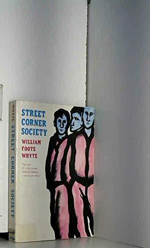 9780226895390: STREET CORNER SOCIETY 2/E: Social Structure of an Italian Slum