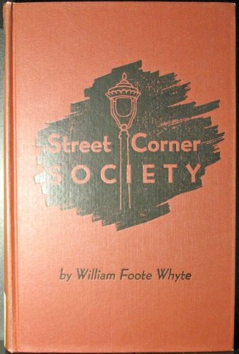 street corner society Street corner society is a famous descriptive case study written by william foote whyte and published in 1943 in the late 1930s, whyte lived in a slum district of boston that was mostly inhabited by first and second generation immigrants from italy.