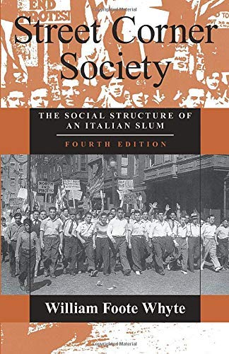 9780226895444: Street Corner Society: The Social Structure of an Italian Slum