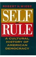 9780226895628: Self-Rule: A Cultural History of American Democracy
