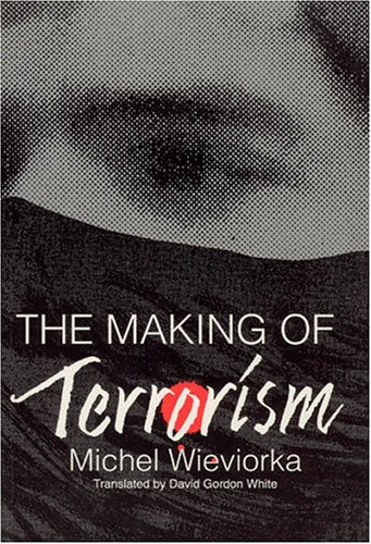 9780226896502: The Making of Terrorism