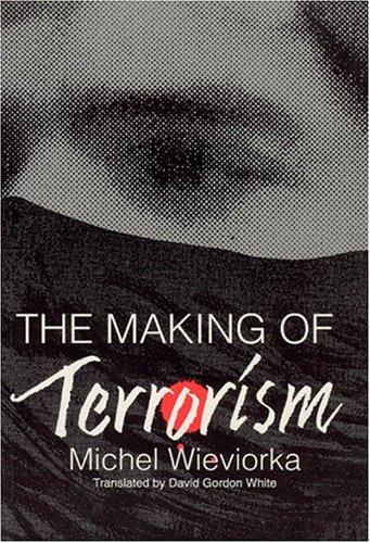 9780226896502: The Making of Terrorism