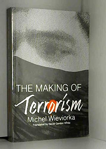 9780226896526: The Making of Terrorism
