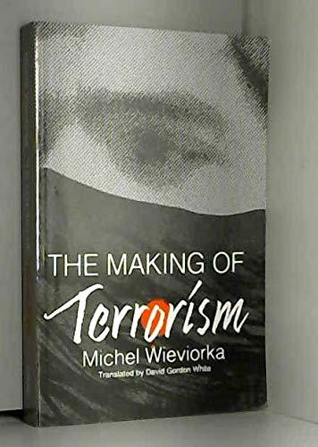 9780226896526: The Making of Terrorism