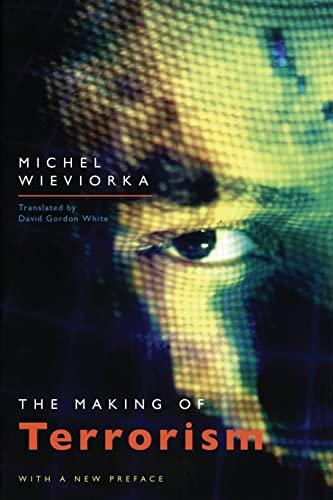 9780226896533: The Making of Terrorism