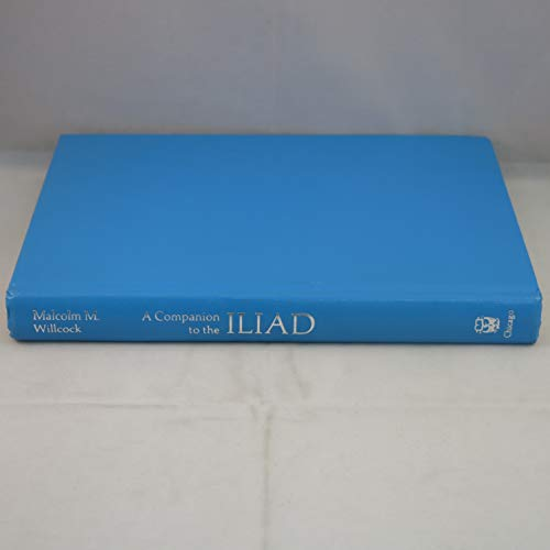 "9780226898544: Companion to the ""Iliad"": Based on the Translation by Richard Lattimore"
