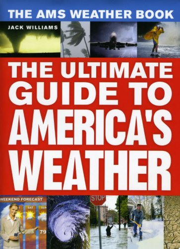 9780226898988: The AMS Weather Book: The Ultimate Guide to America's Weather