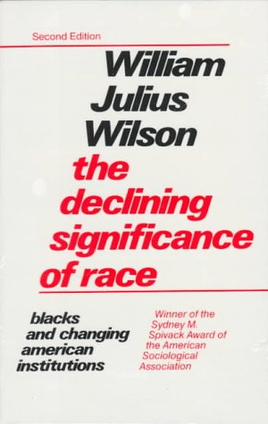 9780226901299: The Declining Significance of Race : Blacks and Changing American Institutions