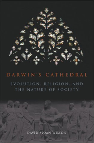 9780226901343: Darwin's Cathedral: Evolution, Religion and the Nature of Society