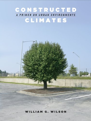 9780226901466: Constructed Climates: A Primer on Urban Environments