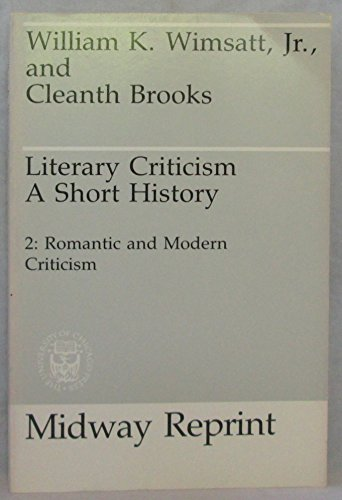 Literary Criticism : A Short History: Cleanth Brooks; Wimsatt,