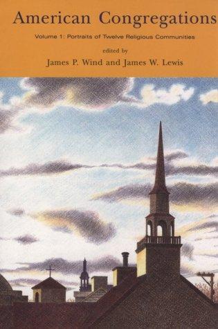 9780226901879: American Congregations, Volume 1: Portraits of Twelve Religious Communities