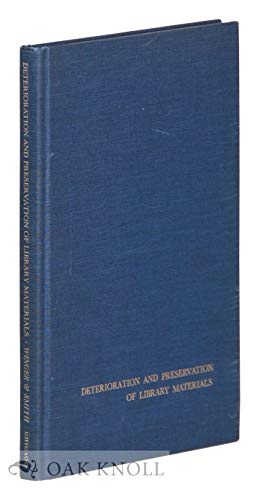 DETERIORATION AND PRESERVATION OF LIBRARY MATERIALS: WINGER, HOWARD W. & SMITH, RICHARD DANIEL