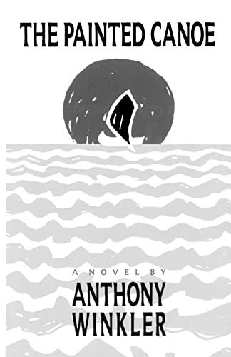 9780226902067: The Painted Canoe (Phoenix Fiction)