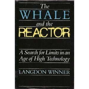 9780226902104: Whale and the Reactor: A Search for Limits in an Age of High Technology