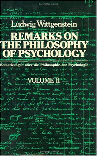 Remarks on the Philosophy of Psychology Volume II