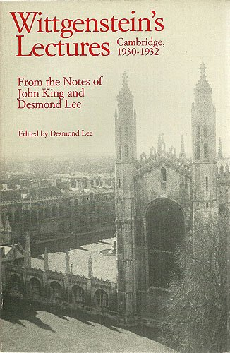 9780226904382: Wittgenstein's Lectures, Cambridge, 1930-1932: From the notes of John King and Desmond Lee (Phoenix Series)