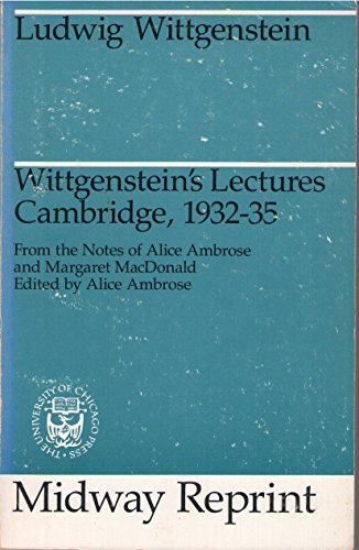 Wittgenstein's Lectures, Cambridge, 1932-35 (Midway Reprint) (9780226904412) by Ludwig Wittgenstein