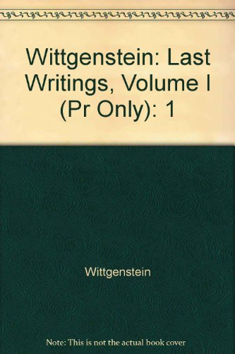 Last Writings, Volume I: Preliminary Studies for: Ludwig Wittgenstein, Heikki