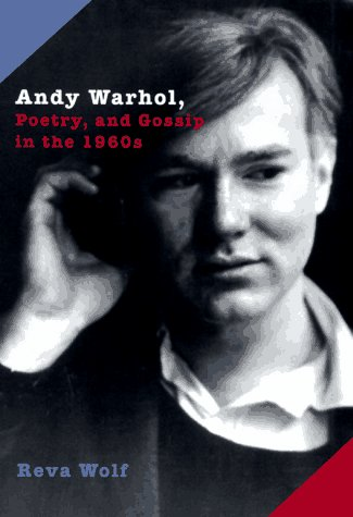 9780226904931: Andy Warhol, Poetry & Gossip in the 1960's (Paper)