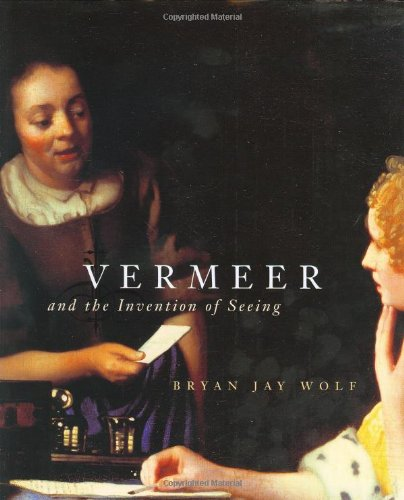 9780226905044: Vermeer and the Invention of Seeing