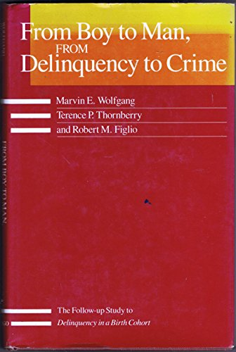 9780226905556: From Boy to Man, from Delinquency to Crime (Studies in Crime & Justice)