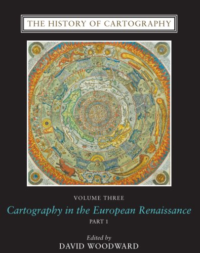 9780226907321: The History of Cartography, Volume 3: Cartography in the European Renaissance (v. 3)