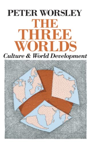 9780226907550: The Three Worlds: Culture and World Development