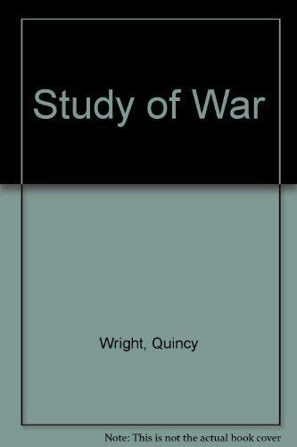 9780226909981: Study of War