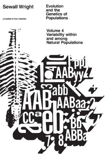 9780226910413: Evolution and the Genetics of Populations, Volume 4: Variability Within and Among Natural Populations