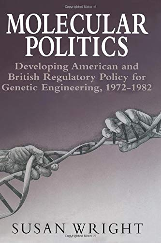 9780226910666: Molecular Politics: Developing American and British Regulatory Policy for Genetic Engineering, 1972-1982