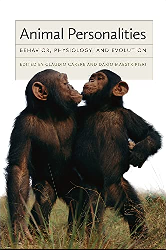 9780226922058: Animal Personalities: Behavior, Physiology, and Evolution