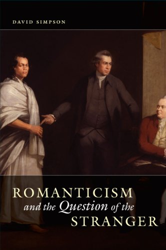 Romanticism and the Question of the Stranger (Hardcover): David Simpson