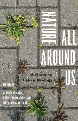 9780226922751: Nature All Around Us: A Guide To Urban Ecology