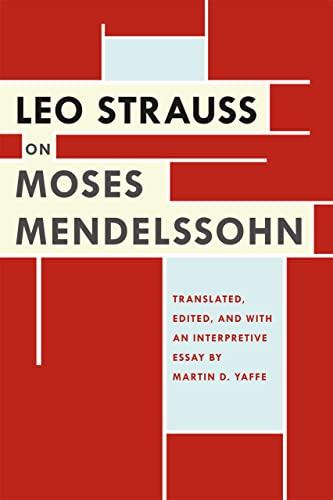 9780226922782: Leo Strauss on Moses Mendelssohn