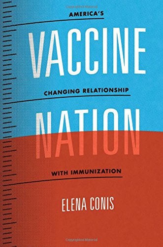 9780226923765: Vaccine Nation: America's Changing Relationship with Immunization