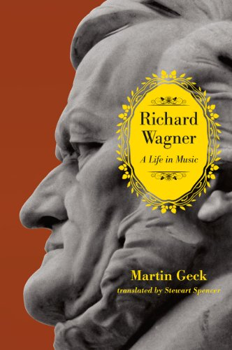 9780226924618: Richard Wagner: A Life in Music