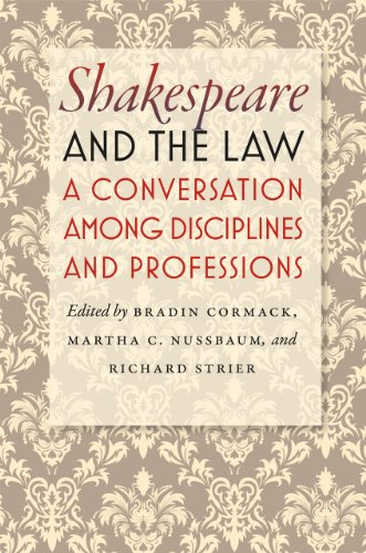 9780226924939: Shakespeare and the Law - A Conversation among Disciplines and Professions