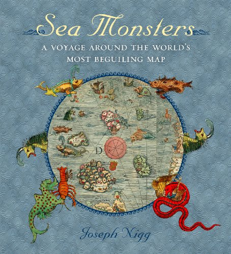 9780226925165: Sea Monsters: A Voyage Around the World's Most Beguiling Map